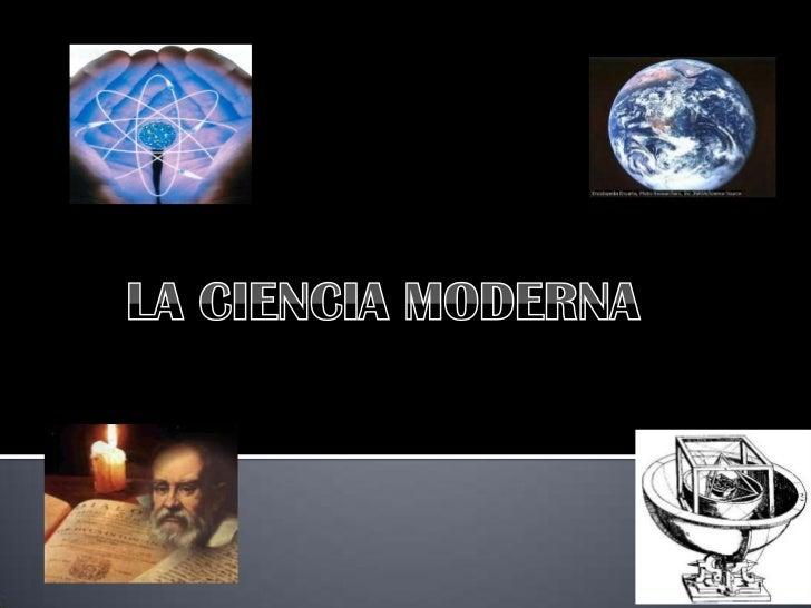 Ciencia moderna for Agenzia la moderna