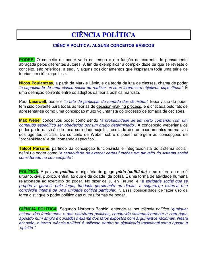CIÊNCIA POLÍTICA                  CIÊNCIA POLÍTICA: ALGUNS CONCEITOS BÁSICOSPODER. O conceito de poder varia no tempo e em...