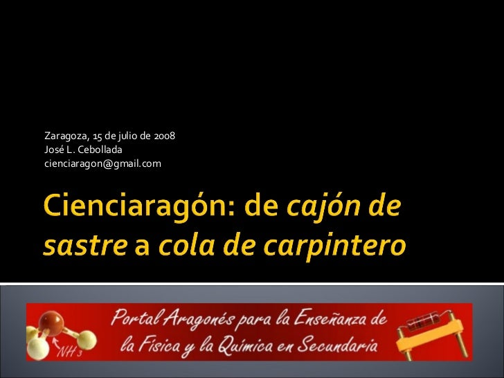 Zaragoza, 15 de julio de 2008 José L. Cebollada [email_address]