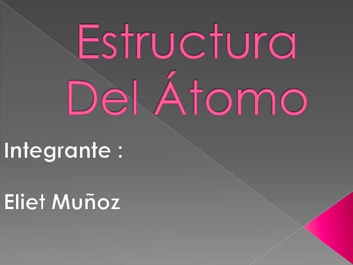    El átomo es la unidad    de materia más    pequeña de un    elemento    químico que    mantiene su    identidad o sus ...
