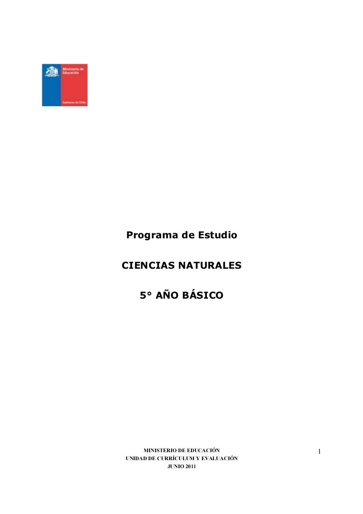 Programa de EstudioCIENCIAS NATURALES    5° AÑO BÁSICO     MINISTERIO DE EDUCACIÓN        1UNIDAD DE CURRÍCULUM Y EVALUACI...