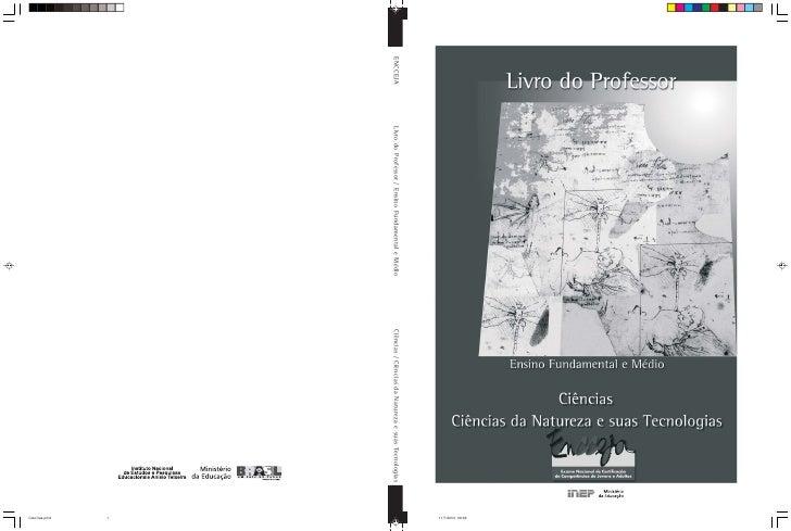 11/7/2003, 09:06 ENCCEJA   Livro do Professor / Ensino Fundamental e Médio   Ciências / Ciências da Natureza e suas Tecnol...