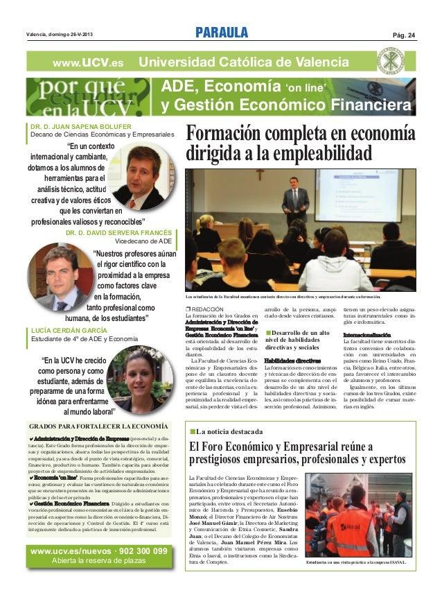 PARAULA Pág. 24Valencia, domingo 26-V-2013www.ucv.es Universidad Católica de ValenciaEl Foro Económico y Empresarial reúne...
