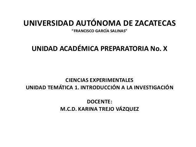 """UNIVERSIDAD AUTÓNOMA DE ZACATECAS               """"FRANCISCO GARCÍA SALINAS""""  UNIDAD ACADÉMICA PREPARATORIA No. X           ..."""