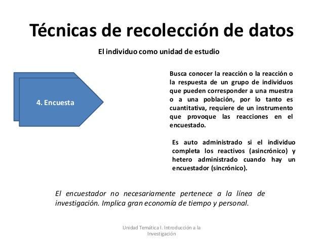 Técnicas de recolección de datos                El individuo como unidad de estudio                                       ...