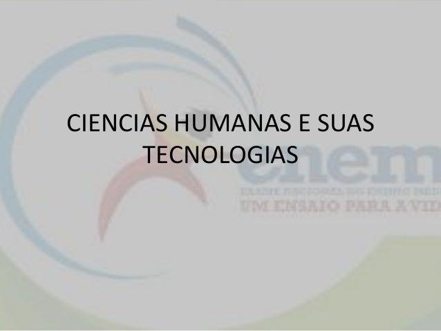 CIENCIAS HUMANAS E SUAS TECNOLOGIAS