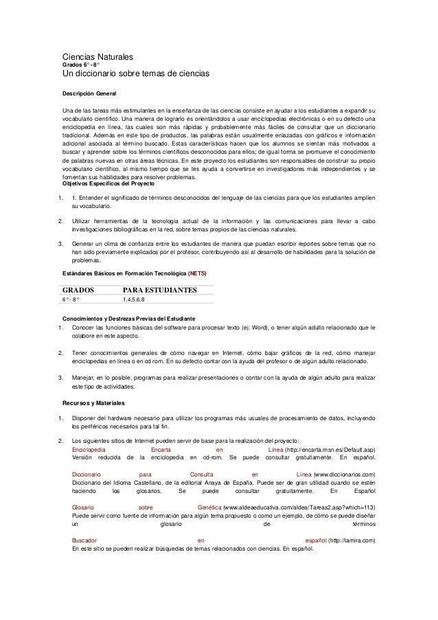 Ciencias NaturalesGrados 6° - 8°Un diccionario sobre temas de cienciasDescripción GeneralUna de las tareas más estimulante...