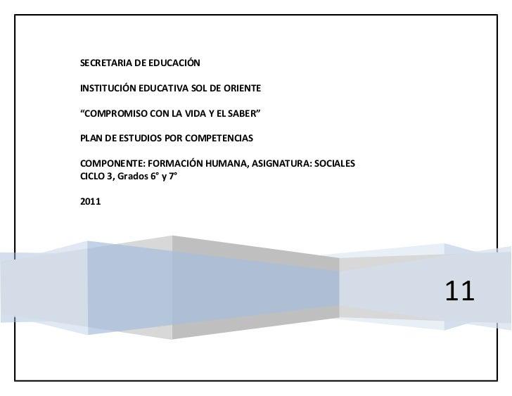 """SECRETARIA DE EDUCACIÓNINSTITUCIÓN EDUCATIVA SOL DE ORIENTE""""COMPROMISO CON LA VIDA Y EL SABER""""PLAN DE ESTUDIOS POR COMPETE..."""