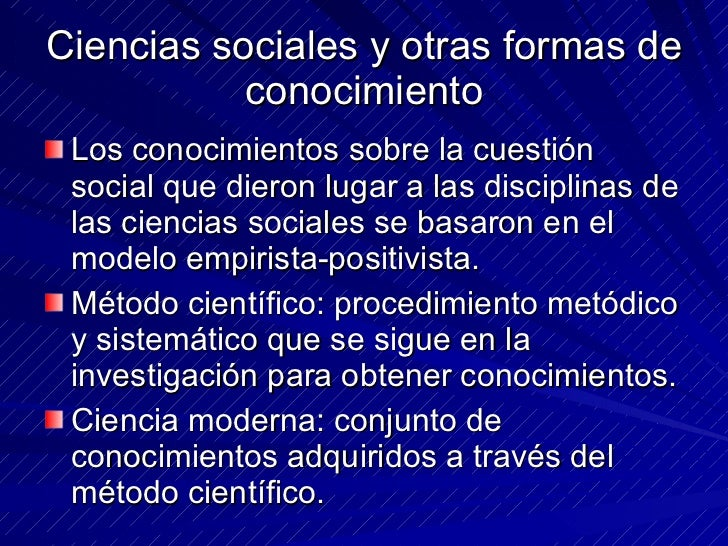 Ciencias sociales y otras formas de conocimiento 2 Slide 2