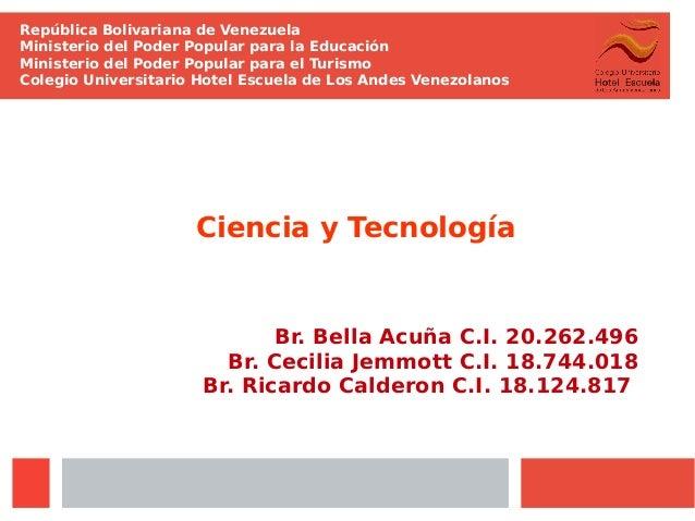 República Bolivariana de Venezuela Ministerio del Poder Popular para la Educación Ministerio del Poder Popular para el Tur...