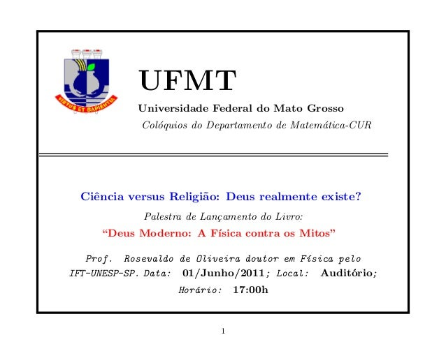 UFMT           Universidade Federal do Mato Grosso            Col´quios do Departamento de Matem´tica-CUR               o ...