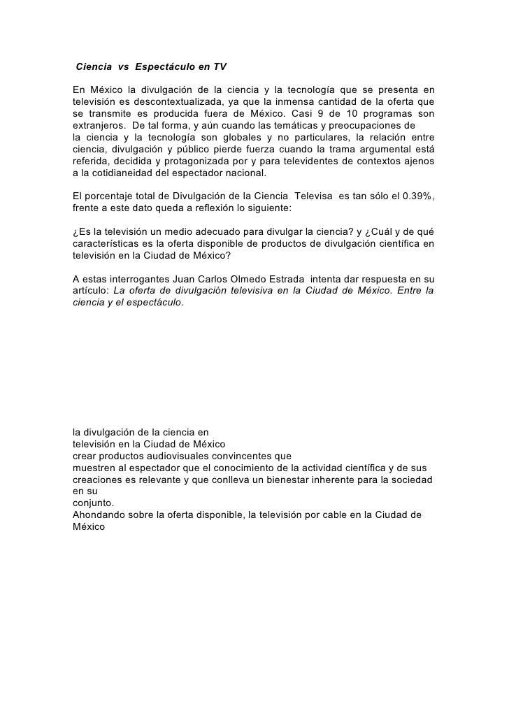 Ciencia vs Espectáculo en TVEn México la divulgación de la ciencia y la tecnología que se presenta entelevisión es descont...
