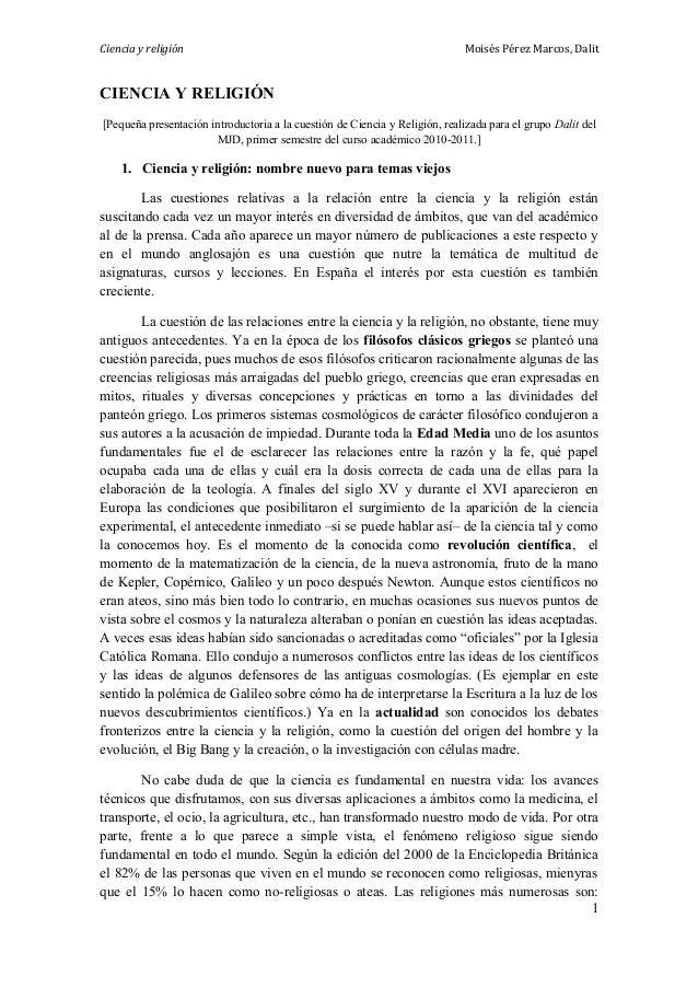 Ciencia y religión Moisés Pérez Marcos, Dalit CIENCIA Y RELIGIÓN [Pequeña presentación introductoria a la cuestión de Cien...