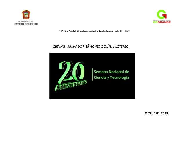 """""""2013. Año del Bicentenario de los Sentimientos de la Nación""""  CBT ING. SALVADOR SÁNCHEZ COLÍN, JILOTEPEC  OCTUBRE, 2013"""