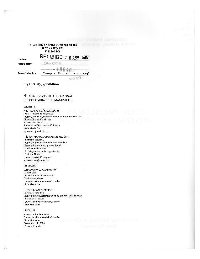 S1VEIS1DAD NACIOSAL !>£ COLOMBIA SEDE TAMÍZALES 8I3UGTICA R E C I B I D O 2 0 AM '¿00/ Forma de Adq: Compio C a n i a Oona...