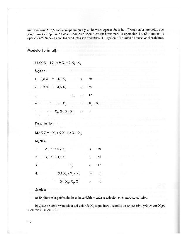1. 2000X4 + 1800 XH > 18000A B — 2. X4 < 8A — 3. XD < 10 XA, XB > 0 Resumiendo: MIN W = 7600 XA + 8800 XRA B 1. 2000X4 + 1...