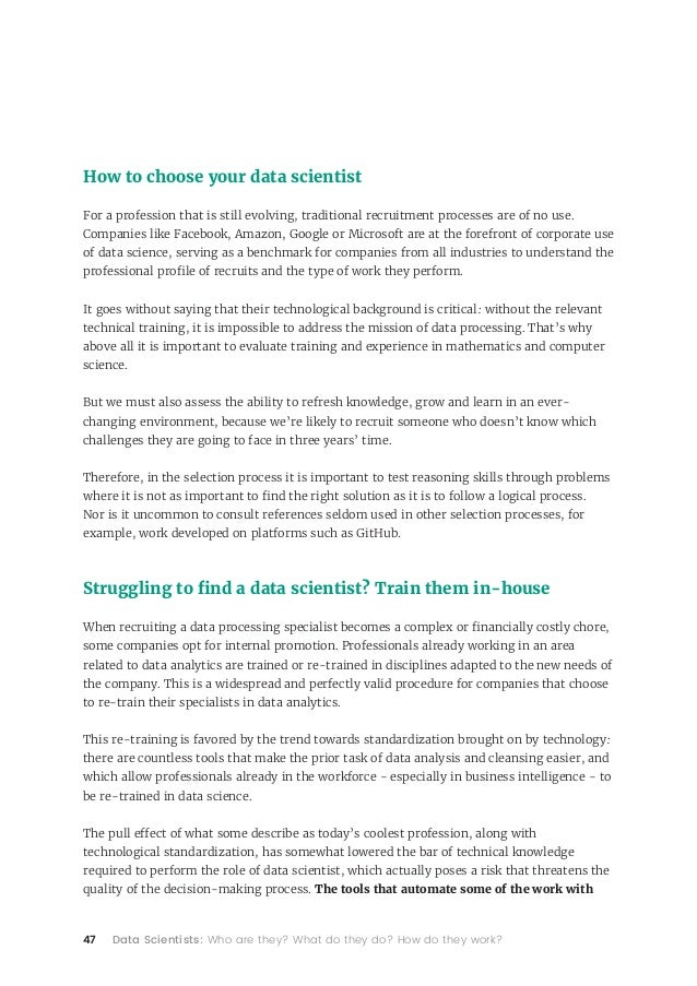 47 Data Scientists: Who are they? What do they do? How do they work? How to choose your data scientist For a profession th...