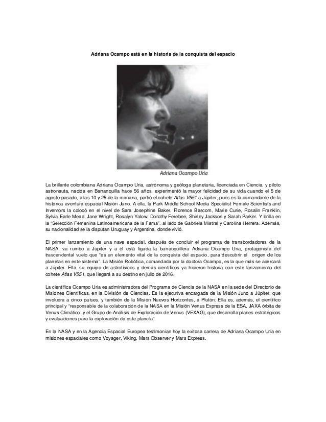 Adriana Ocampo está en la historia de la conquista del espacio  La brillante colombiana Adriana Ocampo Uria, astrónoma y g...