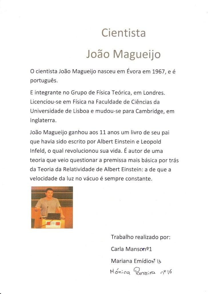 il$mffieËs€ffi                       i#ffi# Më ffiffiffiffi$j mO cientista João Magueijo nasceu em Evora em 1967, e éportu...