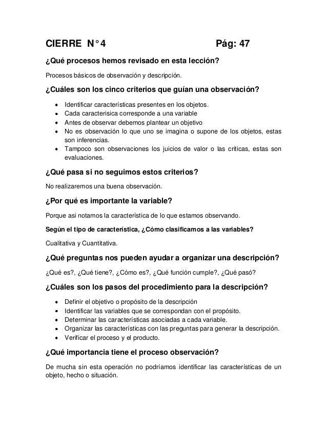 CIERRE N° 4 Pág: 47¿Qué procesos hemos revisado en esta lección?Procesos básicos de observación y descripción.¿Cuáles son ...