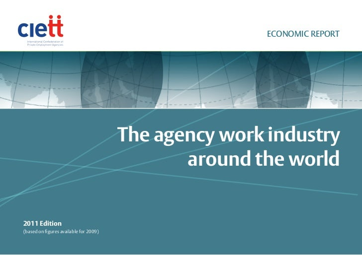 ECONOMIC REPORT                                        The agency work industry                                           ...