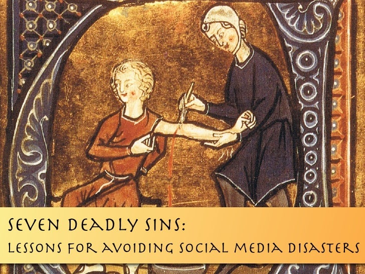 Seven Deadly sins: lessons for avoiding social media disasters