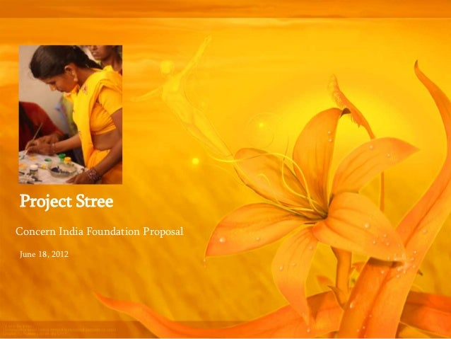 Project StreeConcern India Foundation ProposalJune 18, 2012