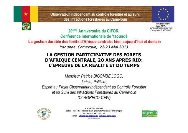 Observateur Indépendant au contrôle forestier et au suivides infractions forestières au CamerounFinancement10è FEDEuropeAi...