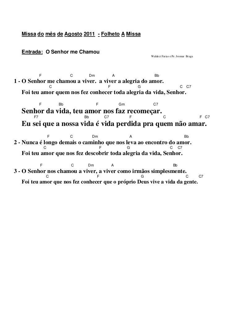 Missa do mês de Agosto 2011 - Folheto A Missa   Entrada: O Senhor me Chamou                                               ...
