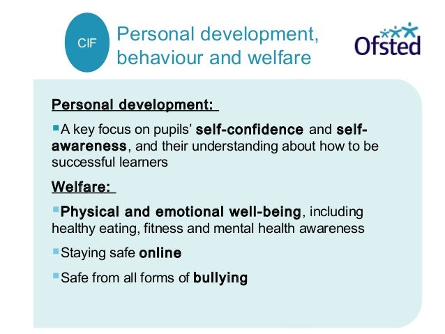 Personal development, behaviour and welfare Personal development: A key focus on pupils' self-confidence and self- awaren...