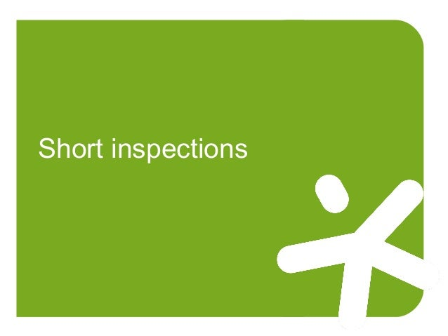 Short inspections