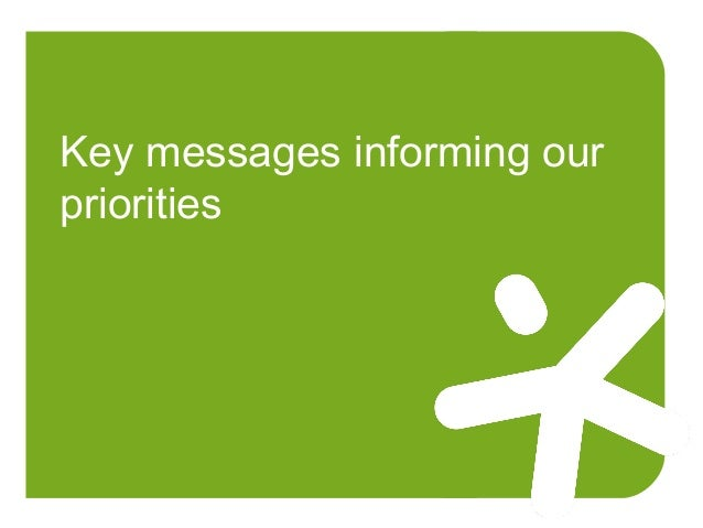 Key messages informing our priorities