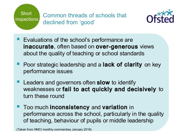  Evaluations of the school's performance are inaccurate, often based on over-generous views about the quality of teaching...