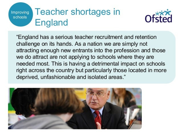 """Teacher shortages in England """"England has a serious teacher recruitment and retention challenge on its hands. As a nation ..."""