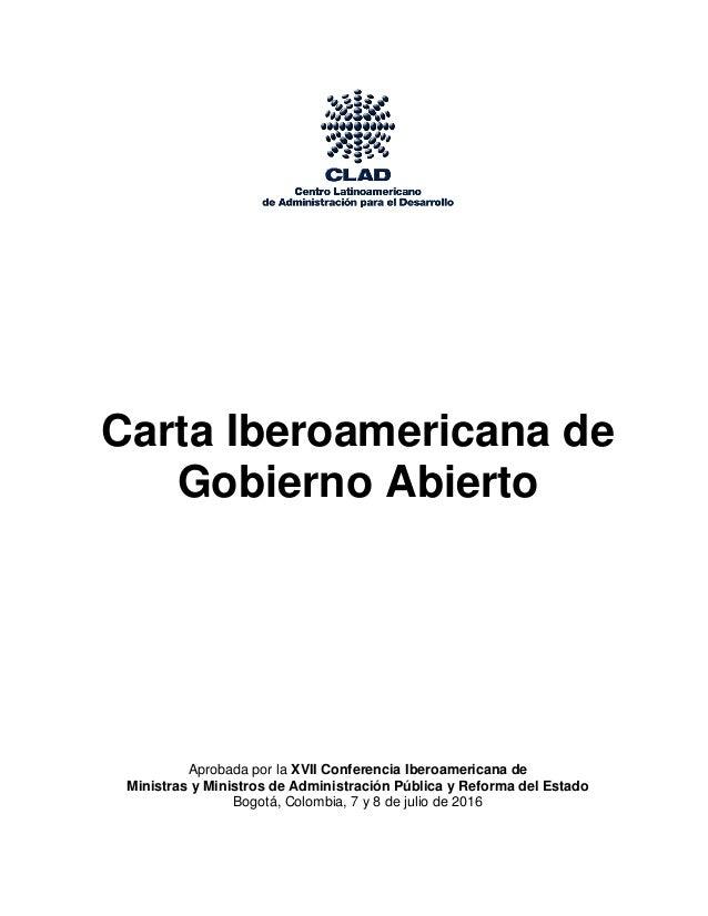 Carta Iberoamericana de Gobierno Abierto Aprobada por la XVII Conferencia Iberoamericana de Ministras y Ministros de Admin...