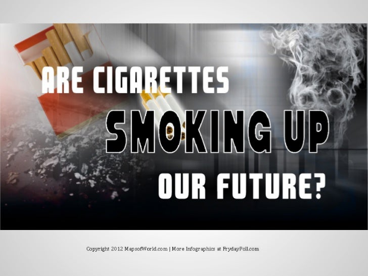 Are Cigarettes Smoking Up Our Future? Infographic on Stats & Facts