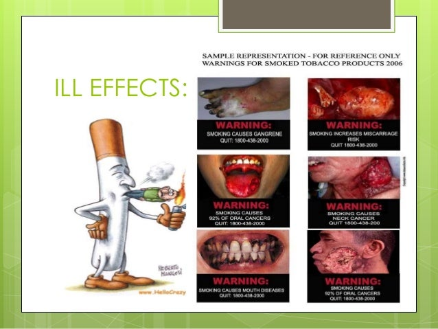 ill effects of smoking in india The top 40 shocking anti-smoking publicity posters (image gallery) by admin we present a collection of 40 influential and sometimes shocking anti-smoking posters.