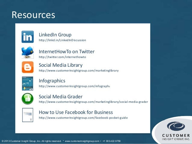 Resources                                LinkedIn Group                                http://linkd.in/LinkedInDiscussion ...
