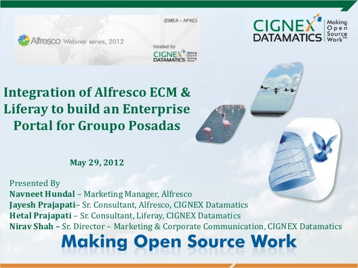 Integration of Alfresco ECM &Liferay to build an Enterprise  Portal for Groupo Posadas              May 29, 2012Presented ...