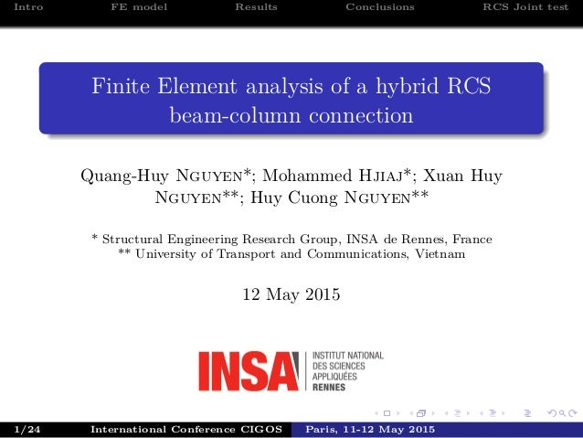 Intro FE model Results Conclusions RCS Joint test Finite Element analysis of a hybrid RCS beam-column connection Quang-Huy...