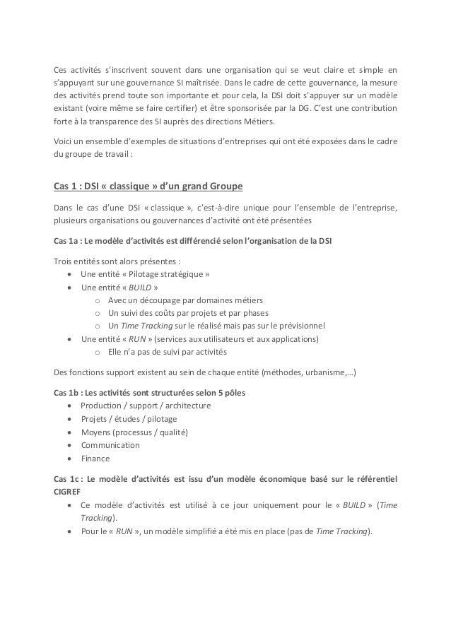 Cas 2 : DSI Groupe qui gère quelques services communs à destination des DSI des filiales  Il n'y a pas de modèle d'activi...