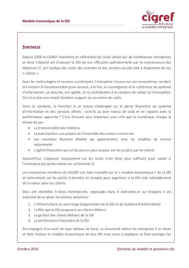 Modèle économique de la DSI Octobre 2015 Eléments du modèle et questions clés points de vue avec l'ensemble des acteurs de...