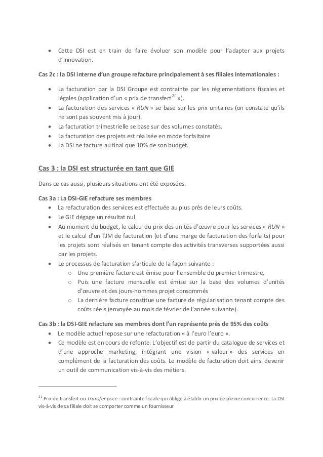 Cas 3c : La DSI GIE refacture ses membres avec une marge  La refacturation des couts est effectué suivant une clé composi...