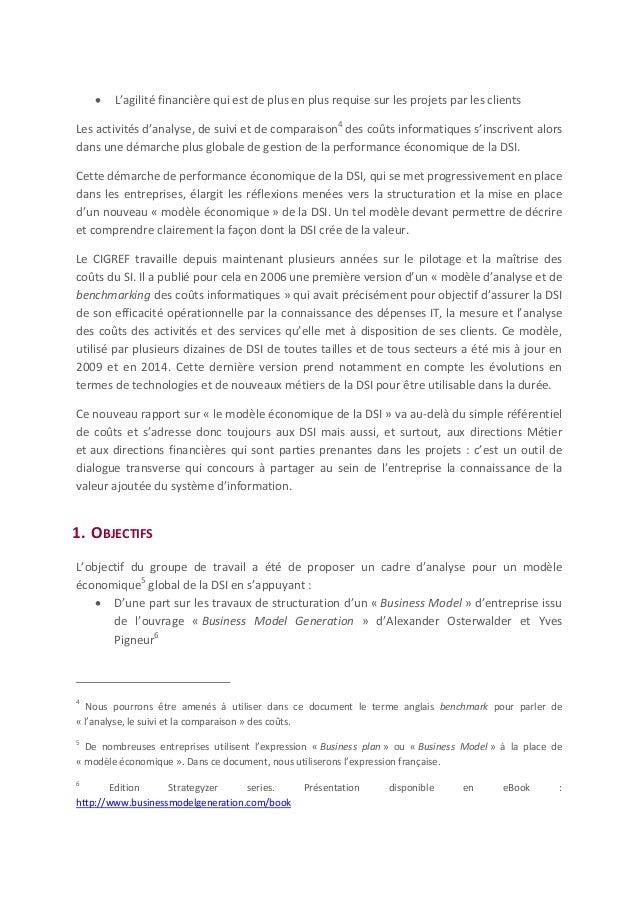  D'autre part sur le « modèle d'analyse et de benchmarking des coûts7 » (version 2014) du CIGREF constituant naturellemen...