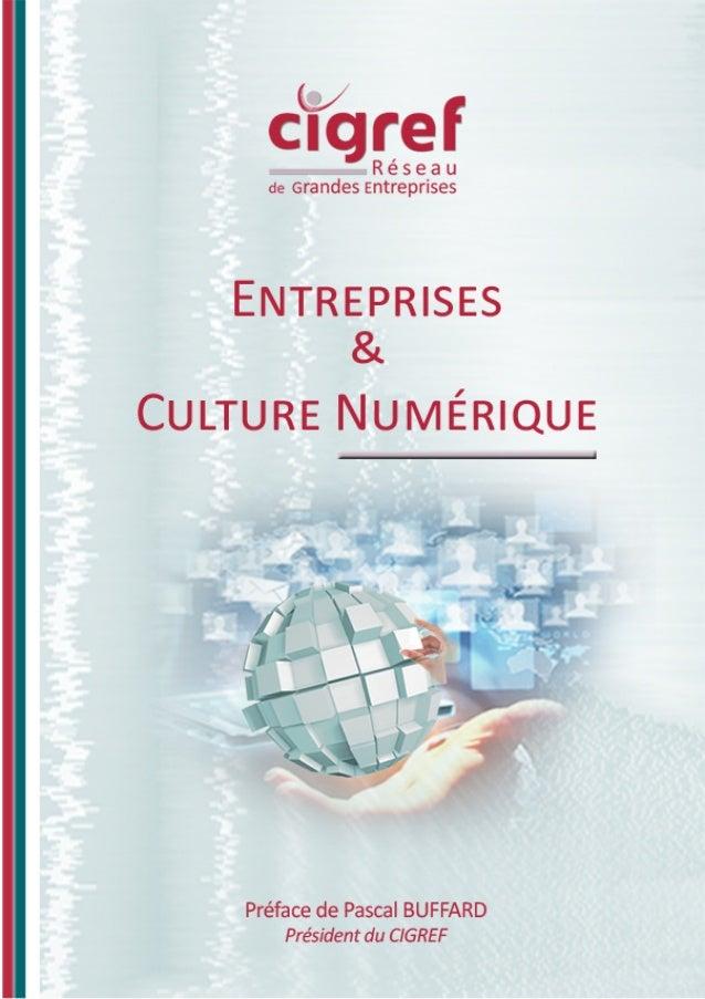 Entreprises & Culture Numérique 2 Tousdroitsdereproduction,d'adaptationetd'exécutionréservéspourtouspays,notammentlatraduc...