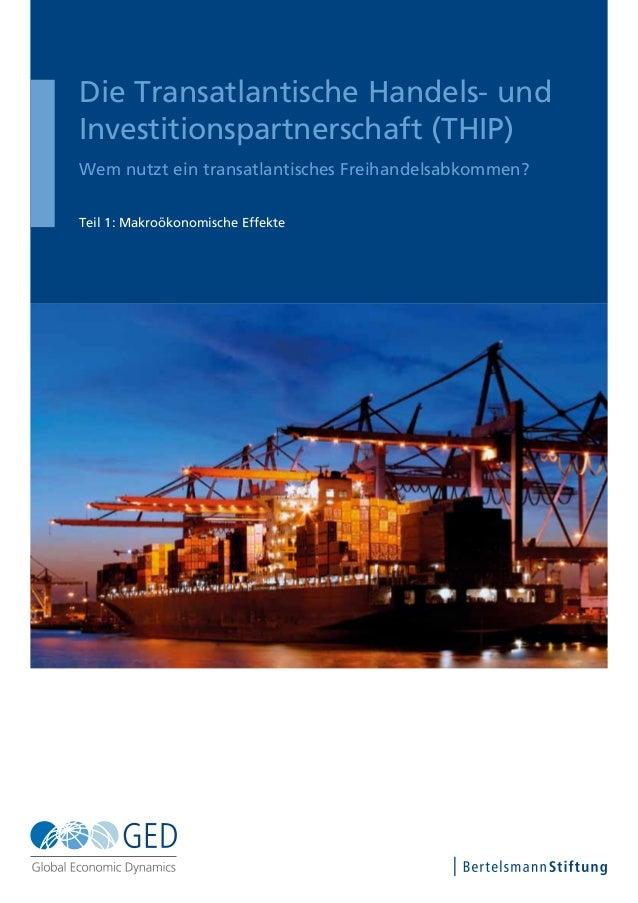 Die Transatlantische Handels- und Investitionspartnerschaft (THIP) Wem nutzt ein transatlantisches Freihandelsabkommen? Te...