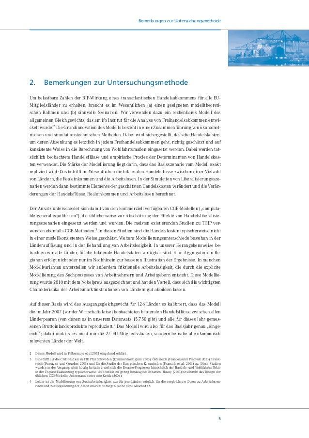 6 Bemerkungen zur Untersuchungsmethode Ein weiterer Vorteil dieser strukturellen, das heißt eine explizite ökonomische The...