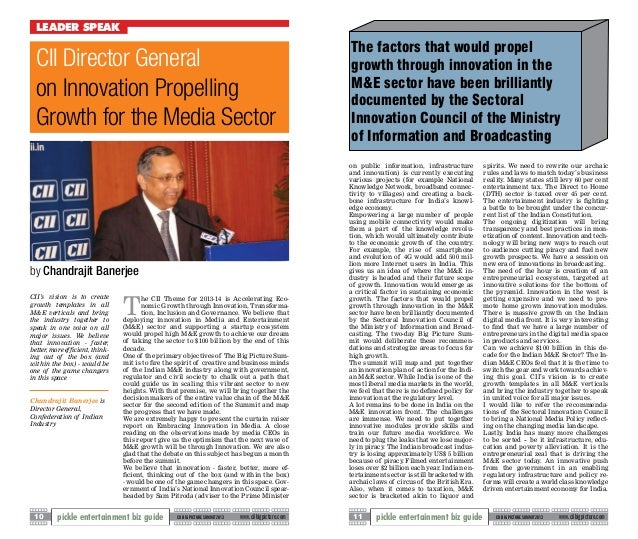 cii 2013 media and entertainment in The indian media and entertainment (m&e) industry is one of the fastest growing industries in the country its various segments—film, television, advertising, prints media and music among others—have witnessed tremendous growth in the last few years.