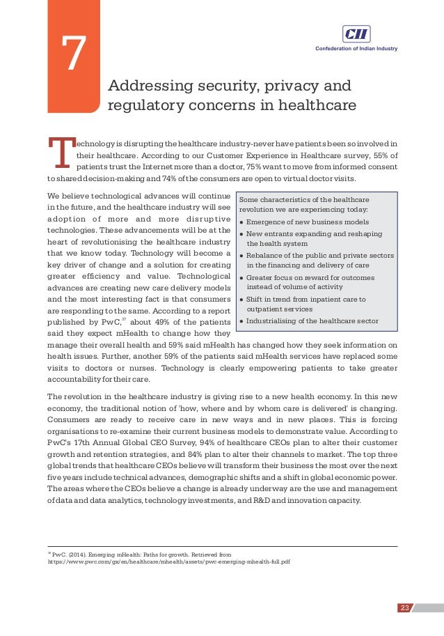 Addressing security, privacy and regulatory concerns in healthcare Technology is disrupting the healthcare industry-never ...