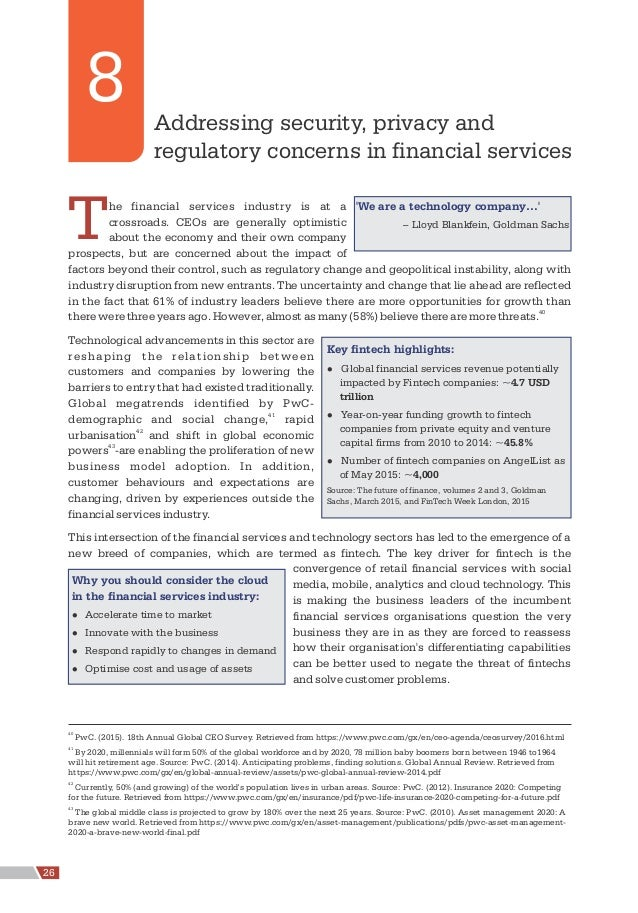 The financial services industry is at a crossroads. CEOs are generally optimistic about the economy and their own company ...